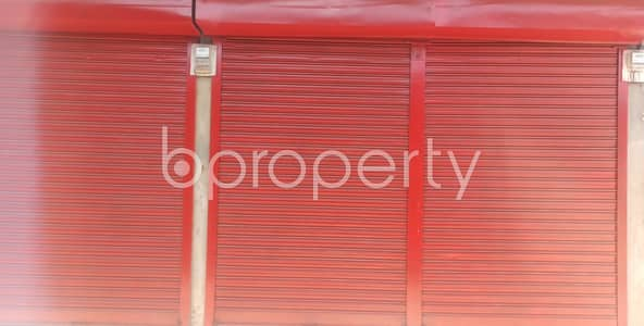 Shop for Rent in 30 No. East Madarbari Ward, Chattogram - The Decision To Expand Your Business In This Location Can Bring Out The Pro Achievements You Desire